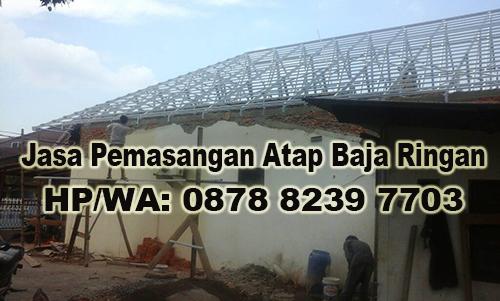 Jasa Pemasangan Atap Baja Ringan Murah di Kampung Rawa Sapi