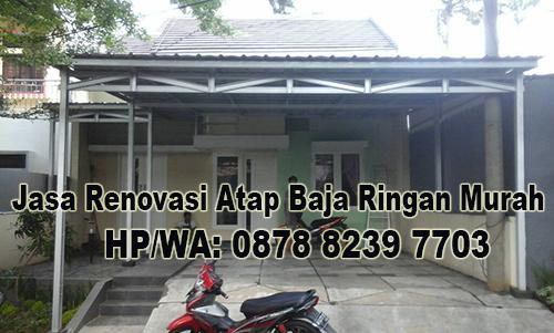 Jasa Renovasi Atap Baja Ringan Murah di Kayuringin Jaya